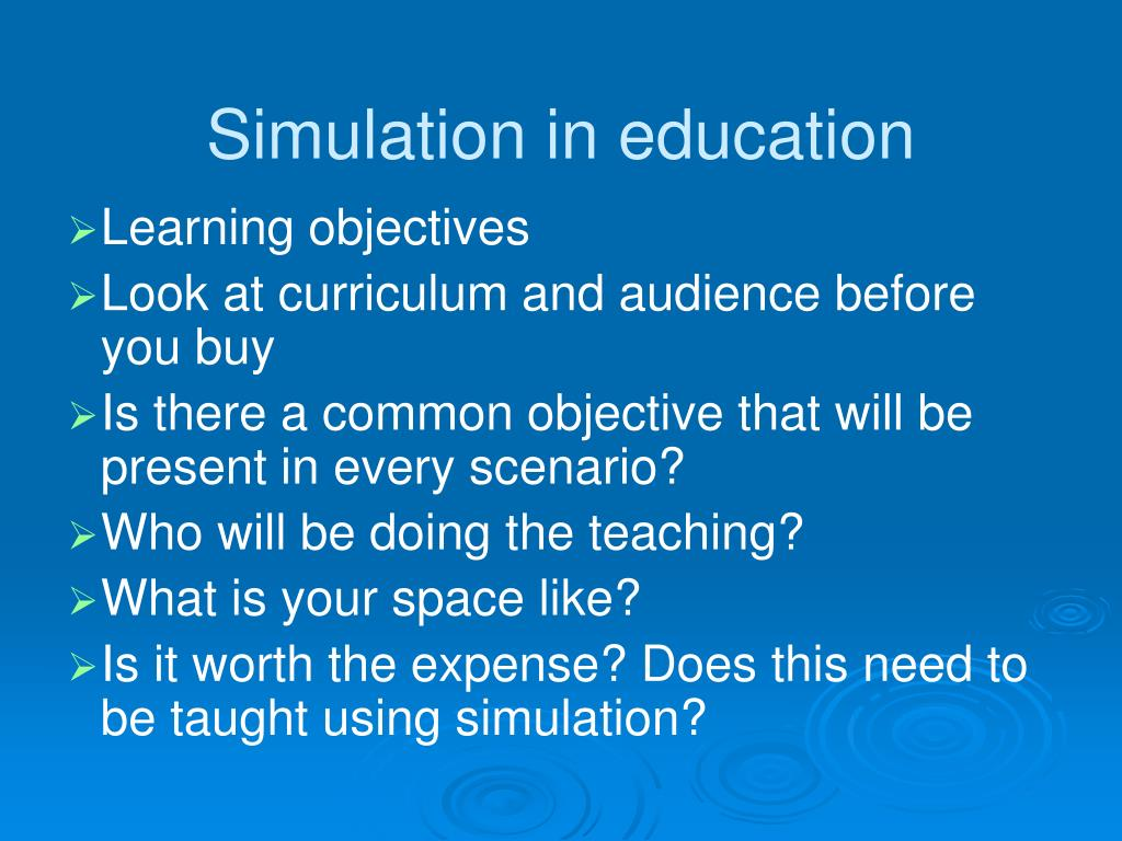 Simulation in education