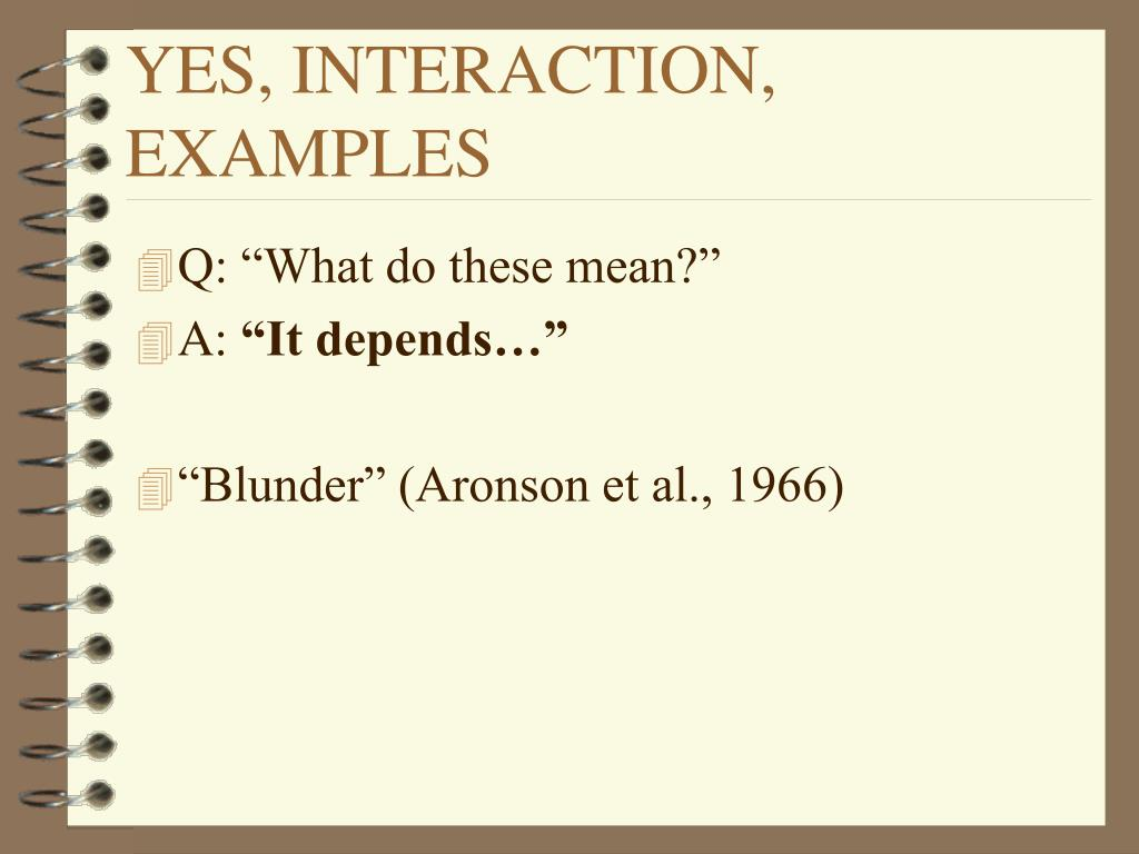 YES, INTERACTION, EXAMPLES