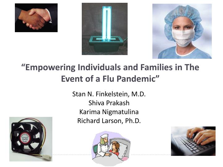 Empowering individuals and families in the event of a flu pandemic
