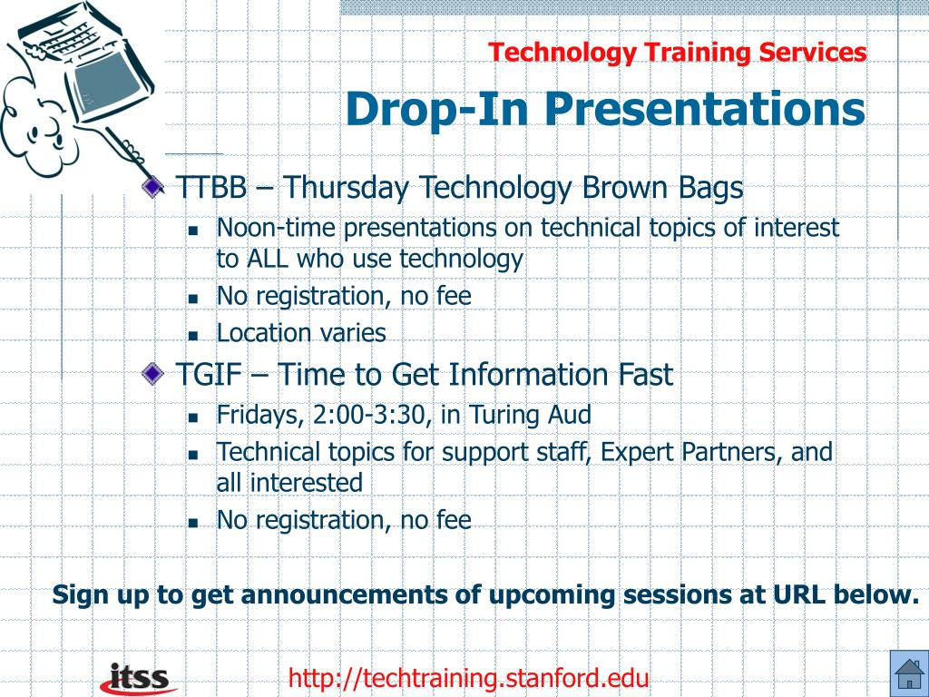 Drop-In Presentations