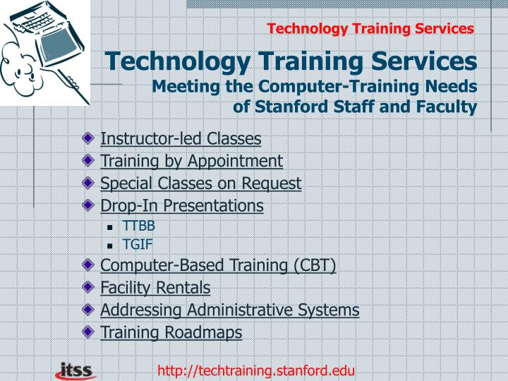 Technology training services meeting the computer training needs of stanford staff and faculty
