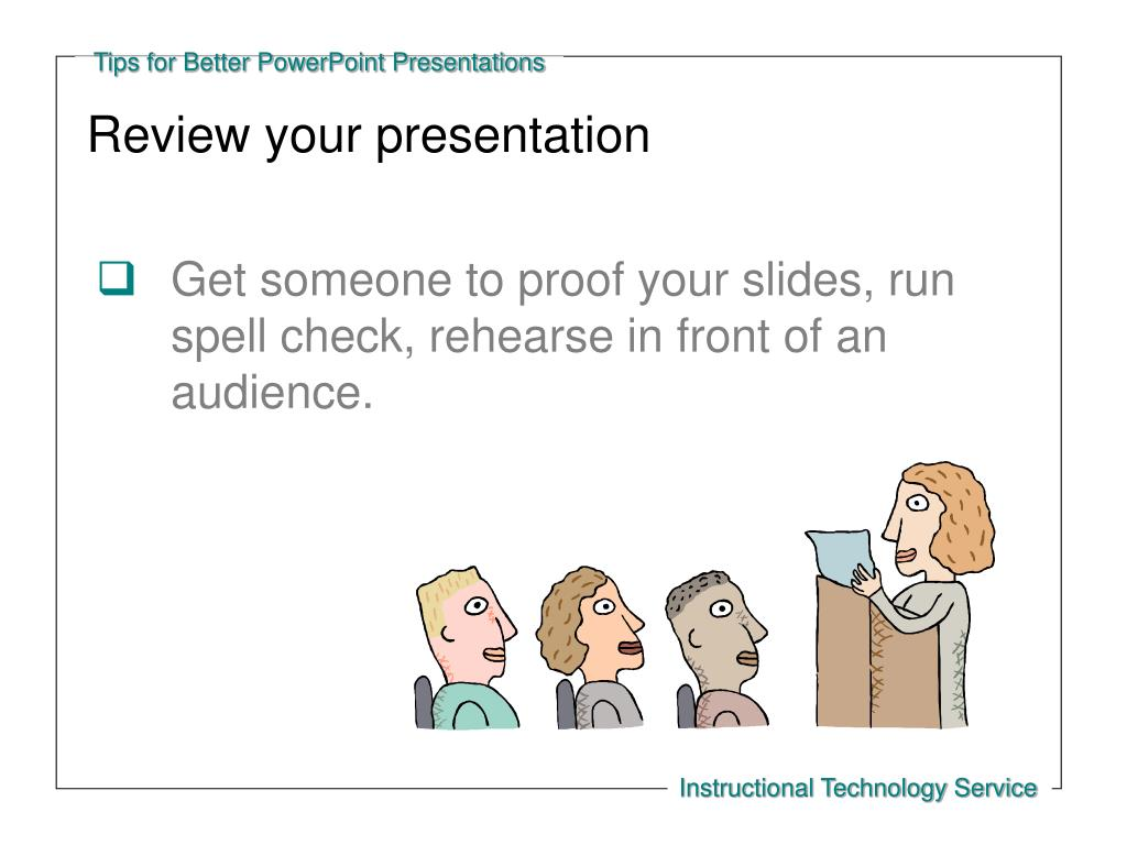 Review your presentation