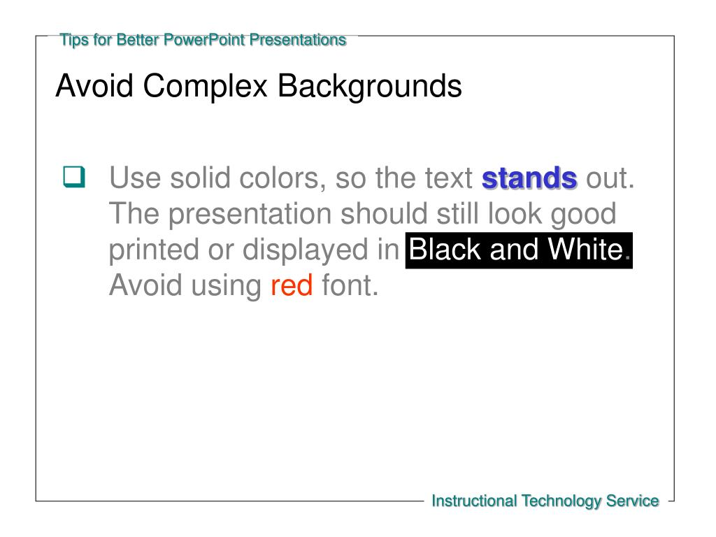 Avoid Complex Backgrounds