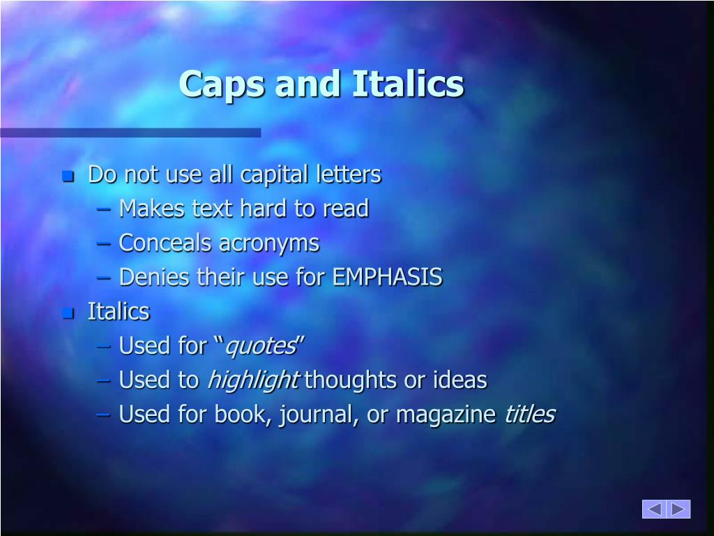 Caps and Italics