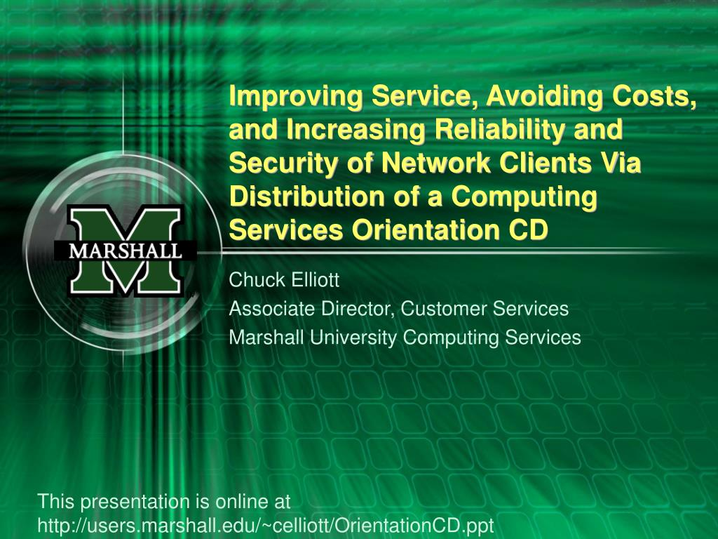 Improving Service, Avoiding Costs, and Increasing Reliability and Security of Network Clients Via Distribution of a Computing Services Orientation CD