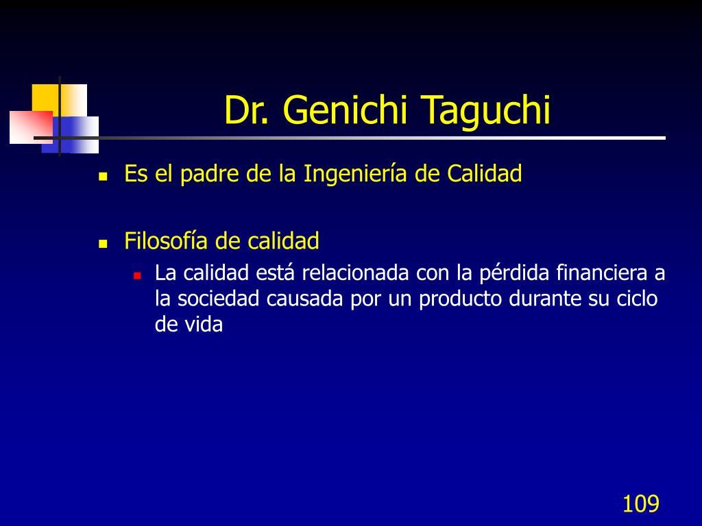 Dr. Genichi Taguchi