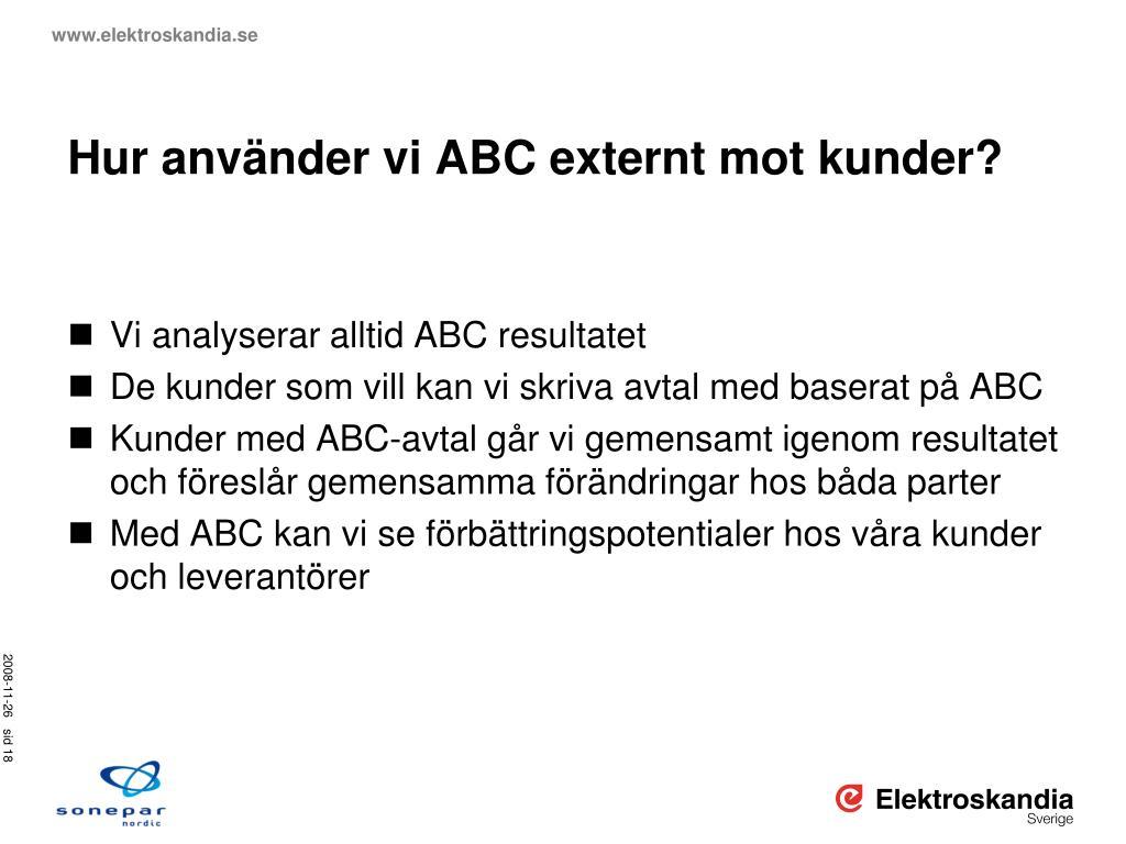 Hur använder vi ABC externt mot kunder?