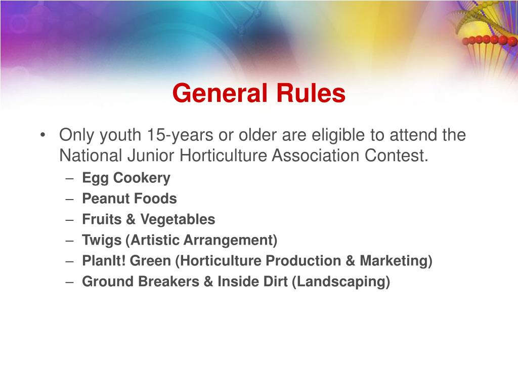 Only youth 15-years or older are eligible to attend the National Junior Horticulture Association Contest.