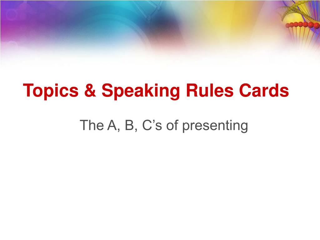 Topics & Speaking Rules Cards