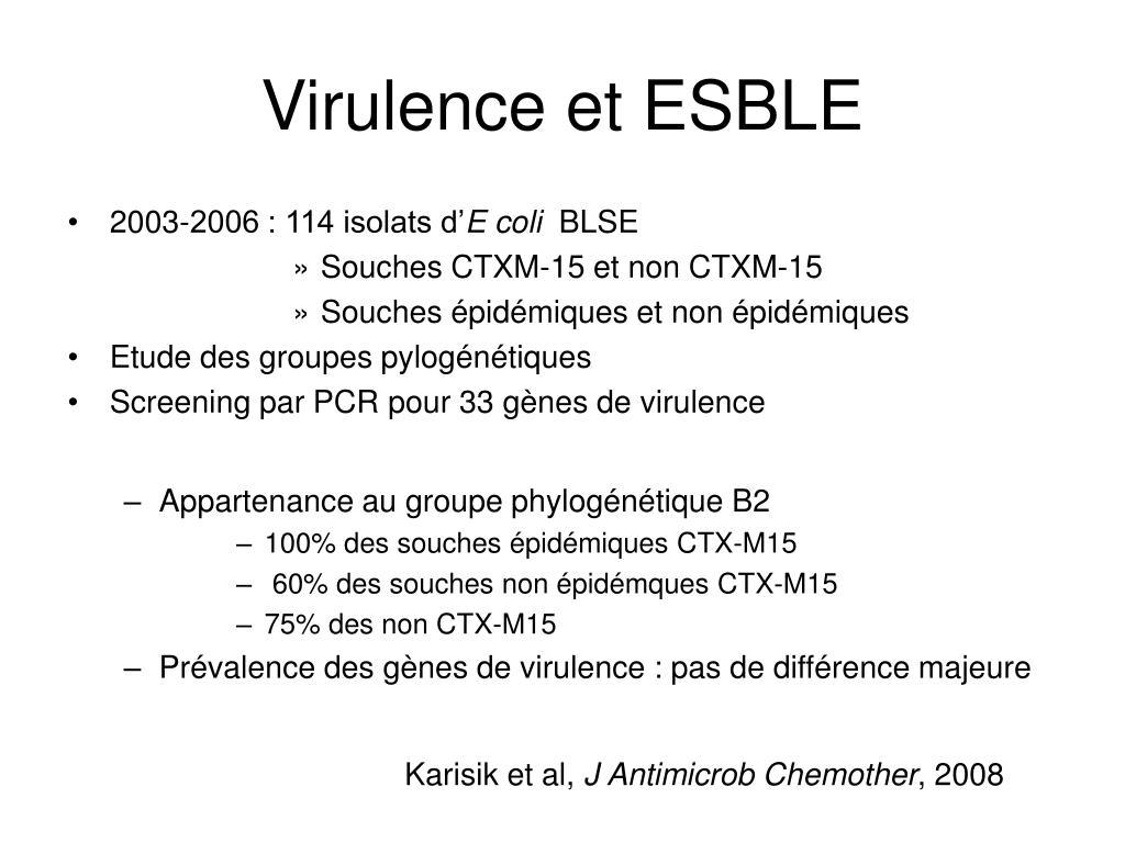 Virulence et ESBLE