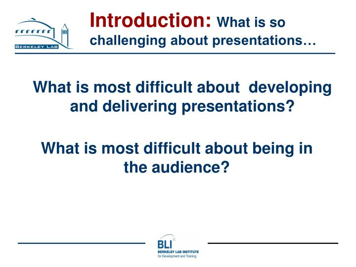 What is most difficult about developing and delivering presentations