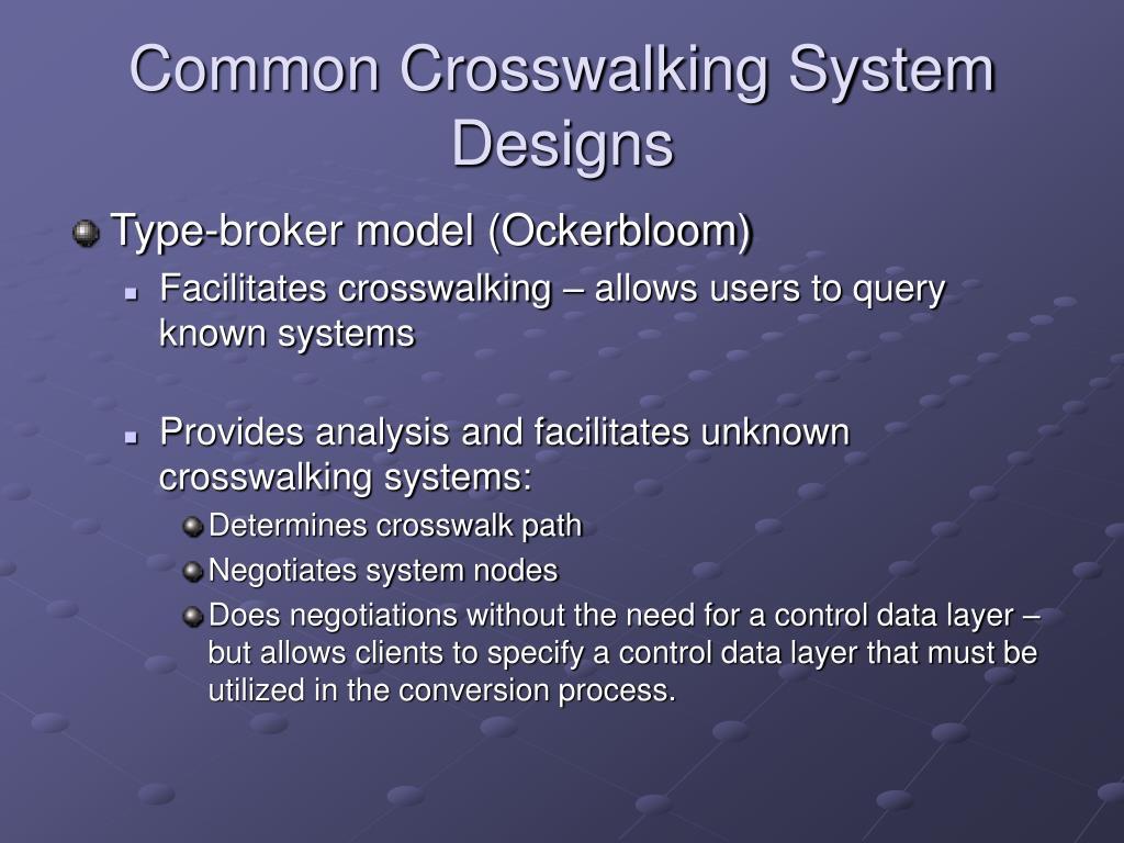 Common Crosswalking System Designs
