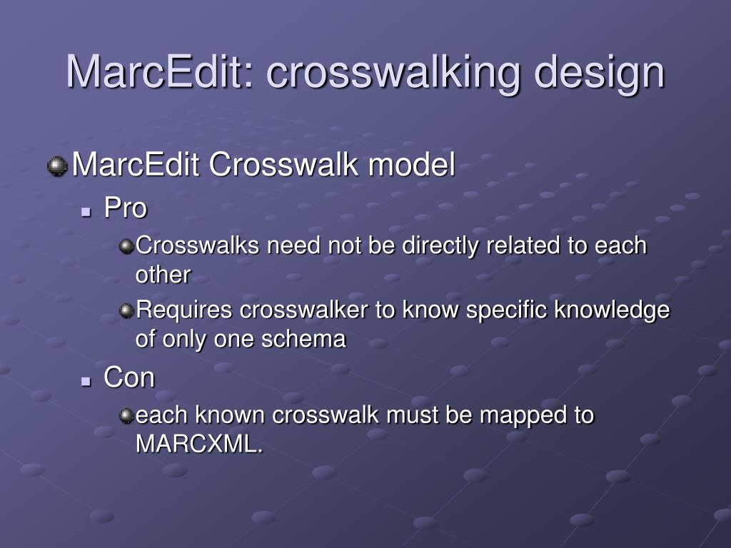 MarcEdit: crosswalking design