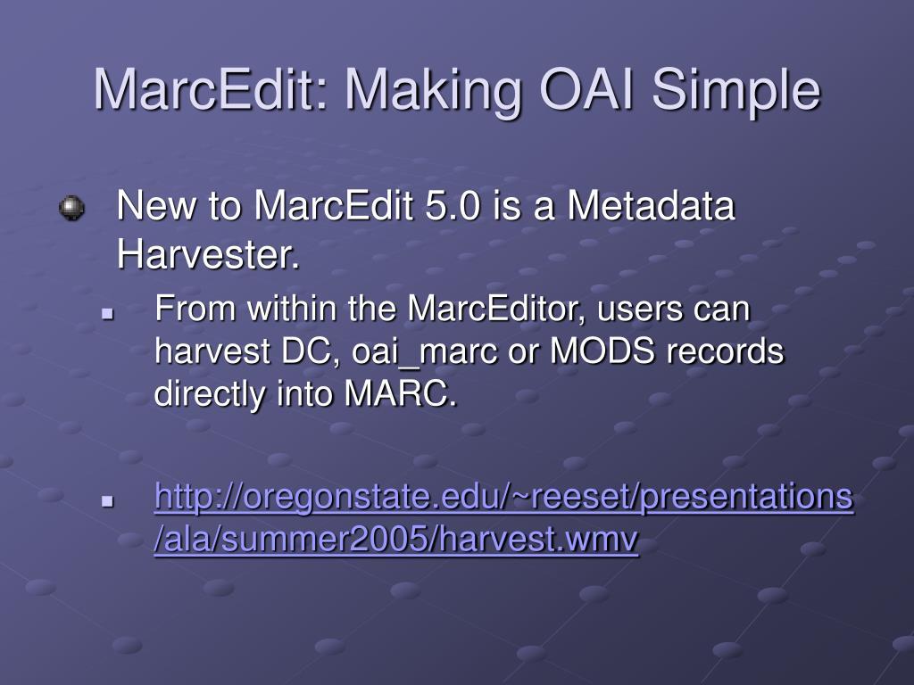 MarcEdit: Making OAI Simple
