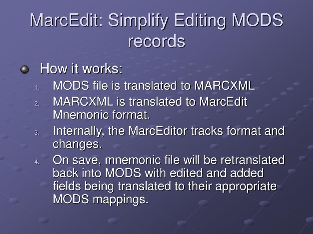 MarcEdit: Simplify Editing MODS records