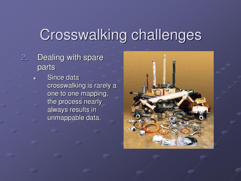 Crosswalking challenges