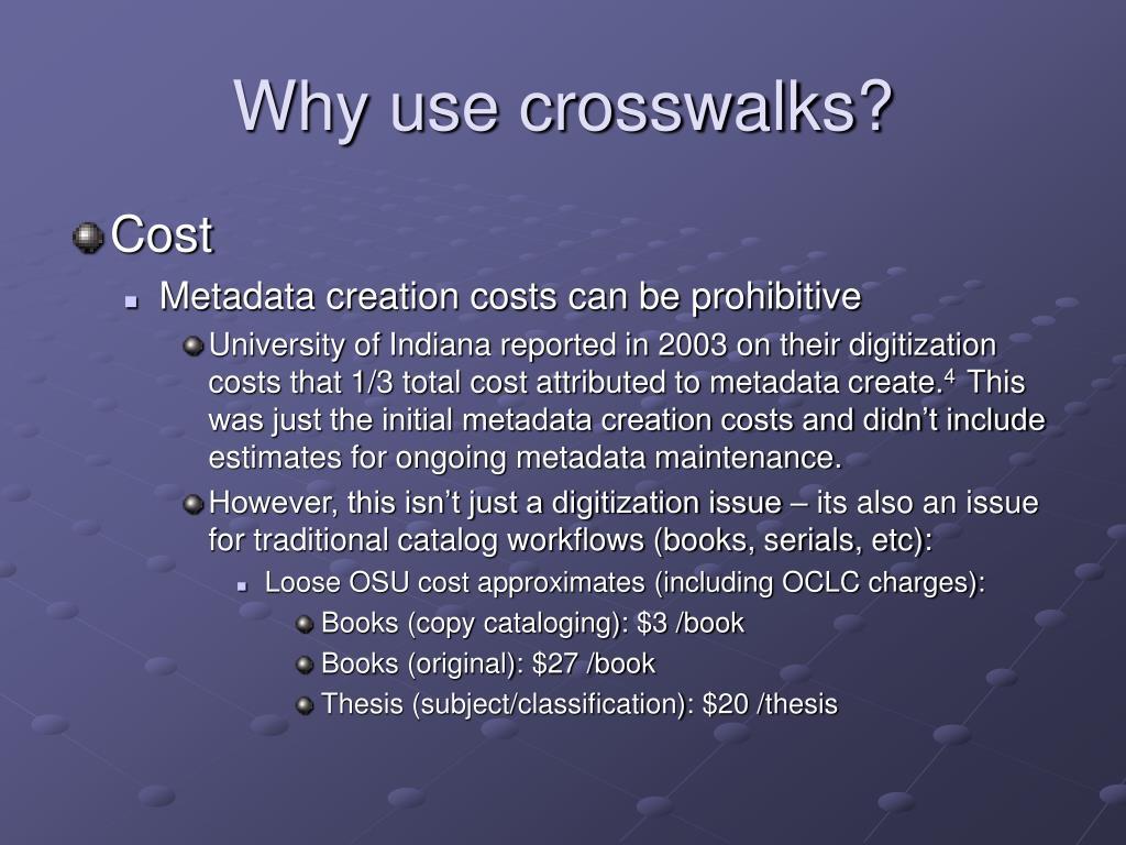 Why use crosswalks?