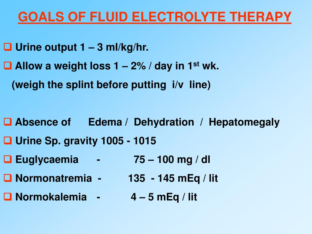 GOALS OF FLUID ELECTROLYTE THERAPY