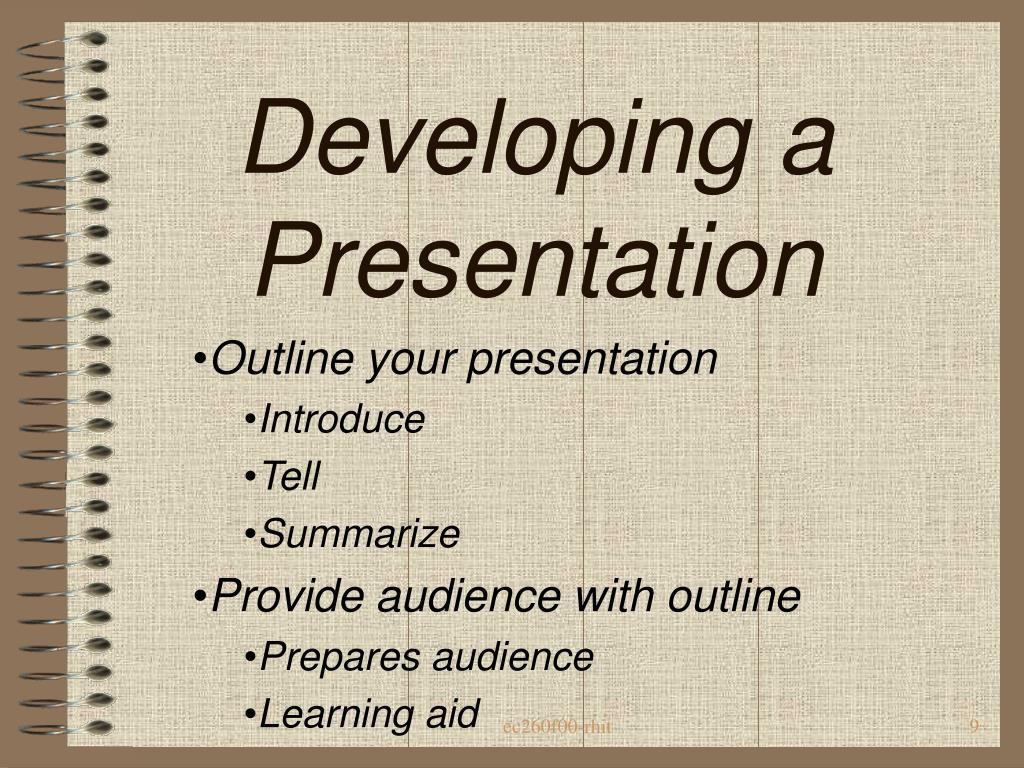 Developing a Presentation
