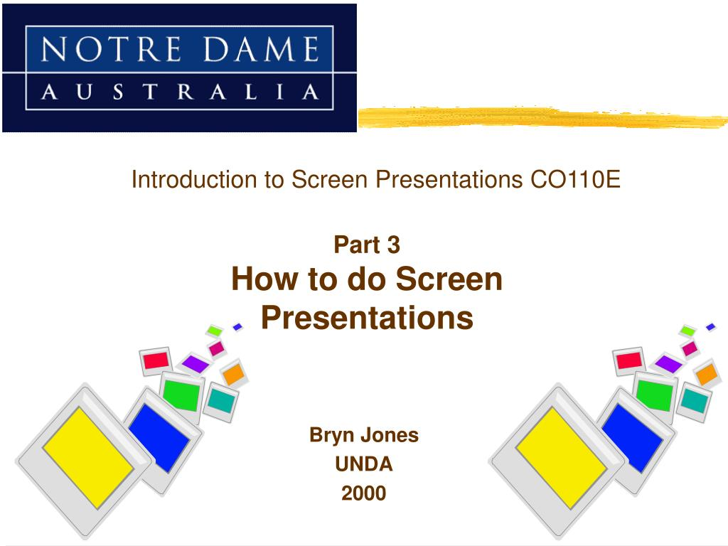 Introduction to Screen Presentations CO110E