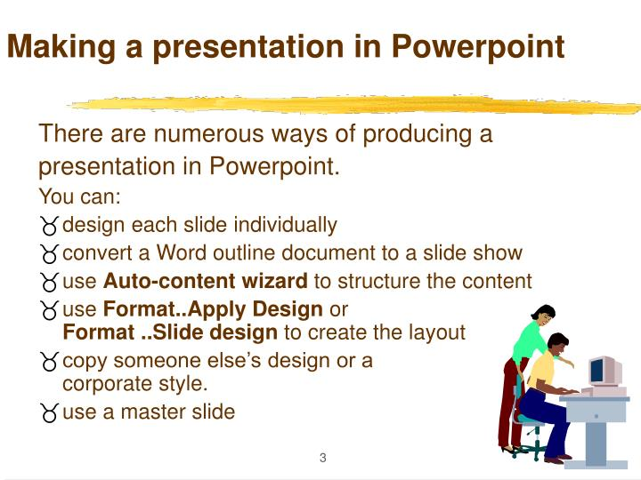 Making a presentation in powerpoint3
