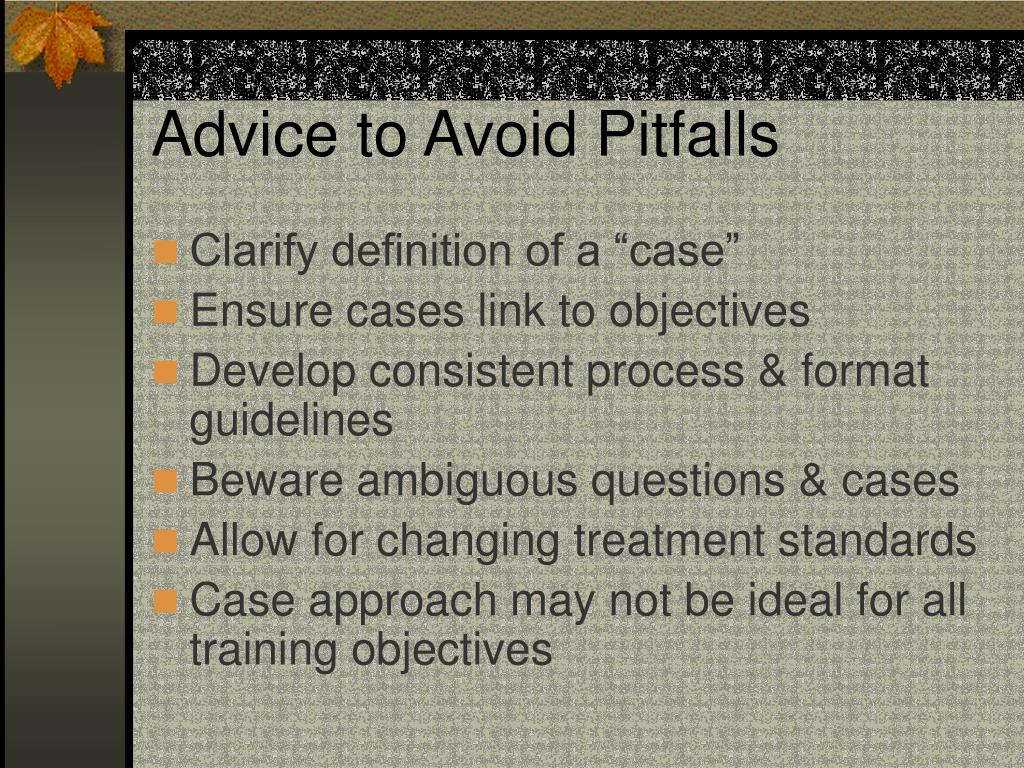 Advice to Avoid Pitfalls