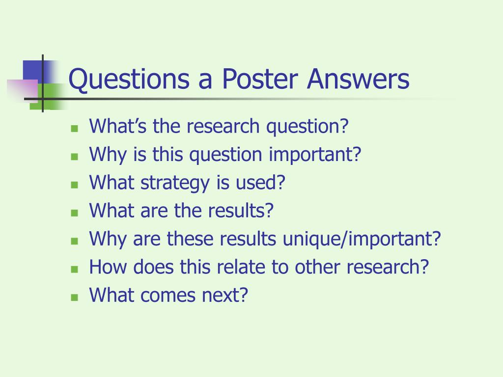 Questions a Poster Answers