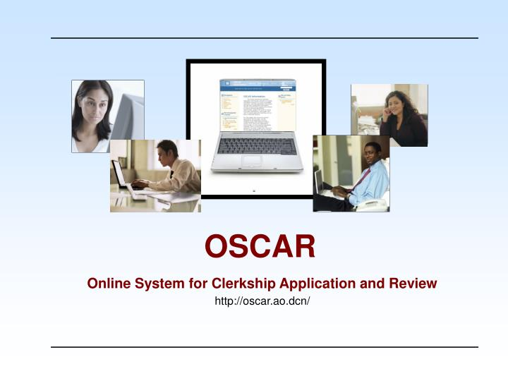 Online system for clerkship application and review http oscar ao dcn l.jpg