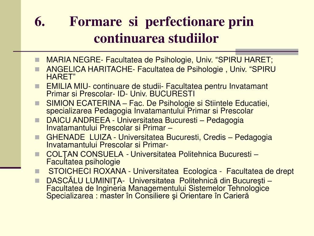 6.       Formare  si  perfectionare
