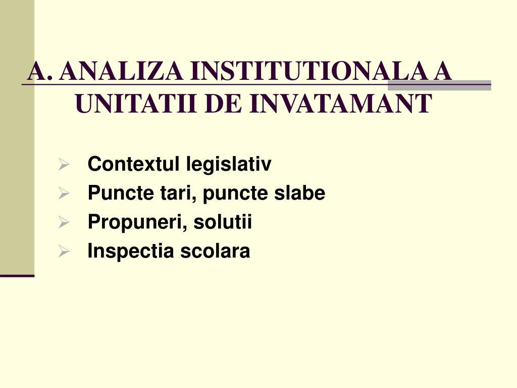 A. ANALIZA INSTITUTIONALA A UNITATII DE INVATAMANT