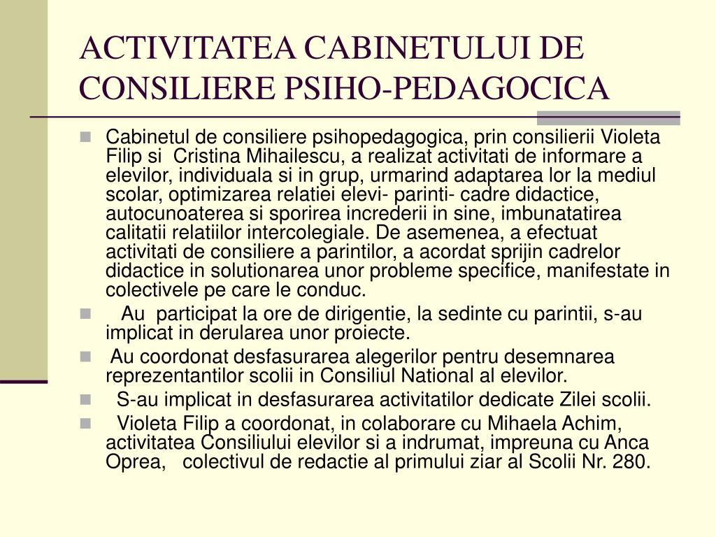 ACTIVITATEA CABINETULUI DE CONSILIERE PSIHO-PEDAGOCICA