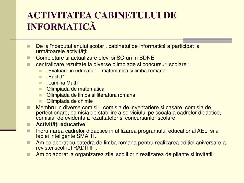 ACTIVITATEA CABINETULUI DE INFORMATICĂ