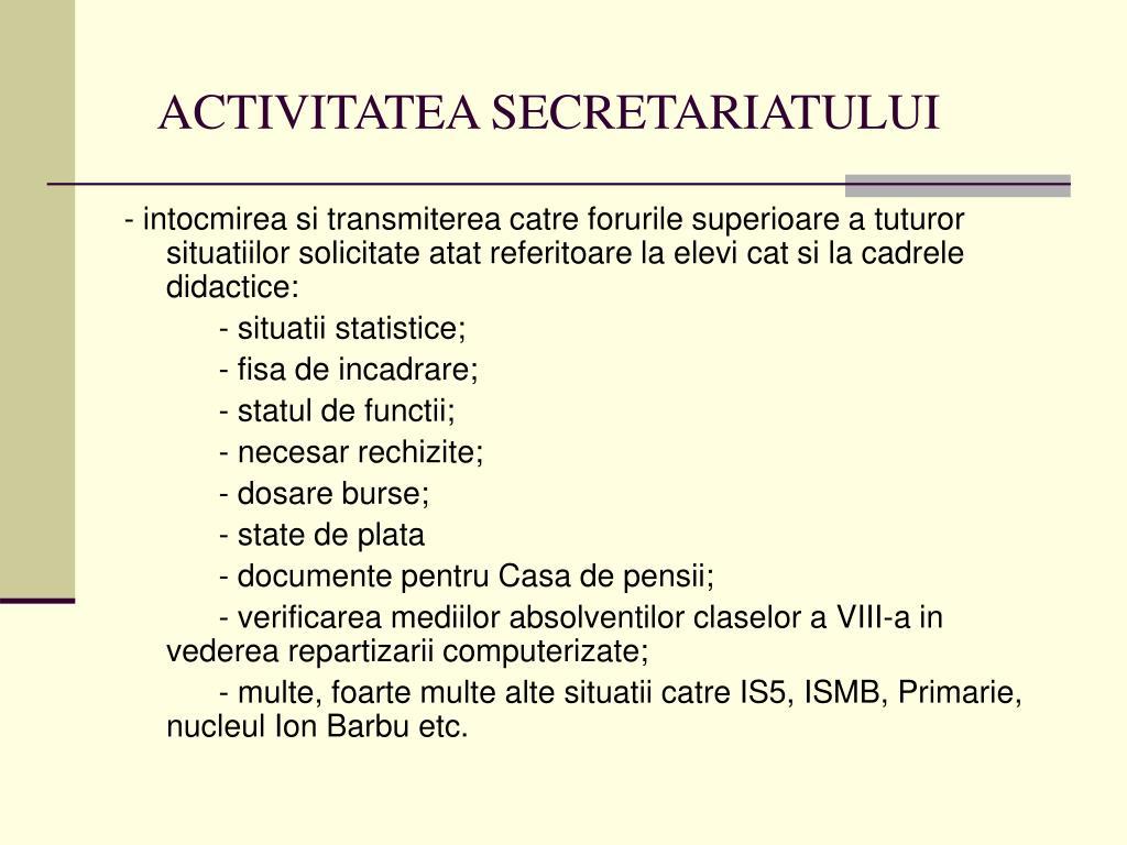 ACTIVITATEA SECRETARIATULUI