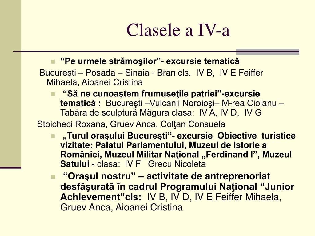 Clasele a IV-a