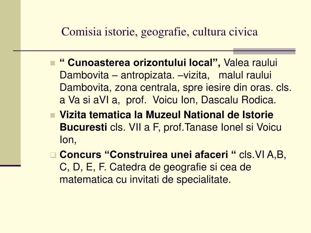 Comisia istorie, geografie, cultura civica