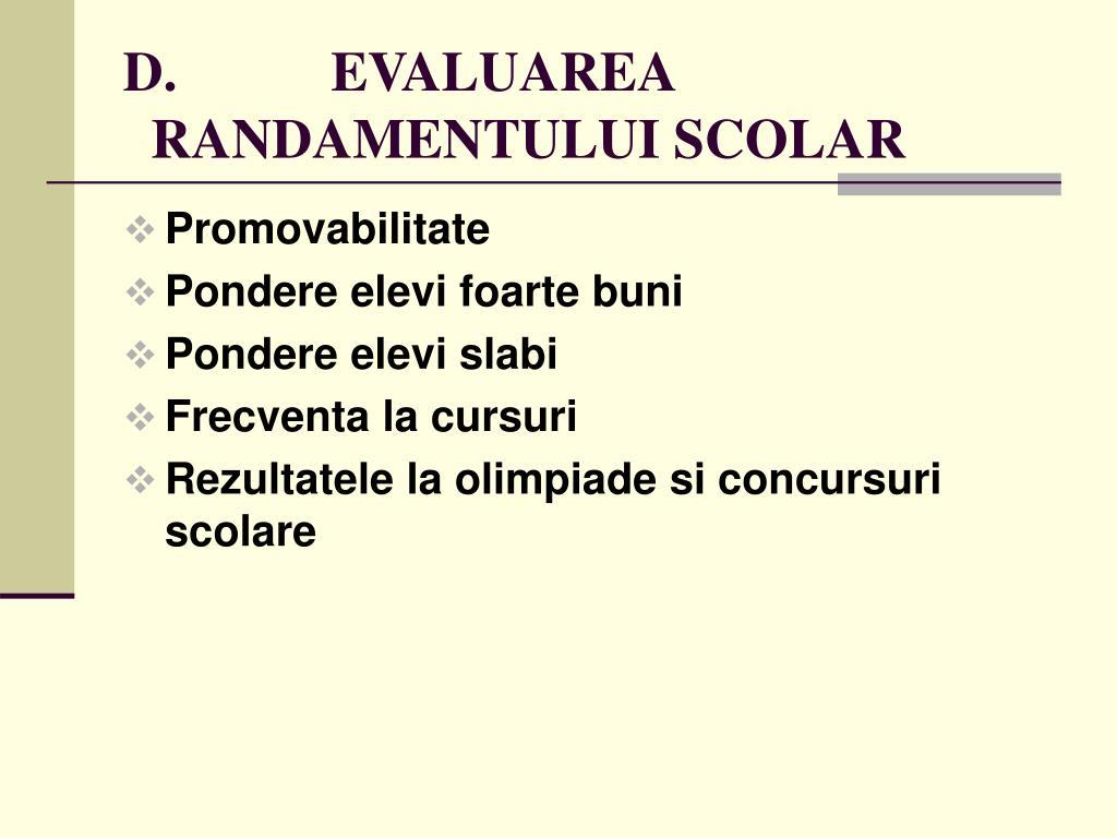 D.           EVALUAREA