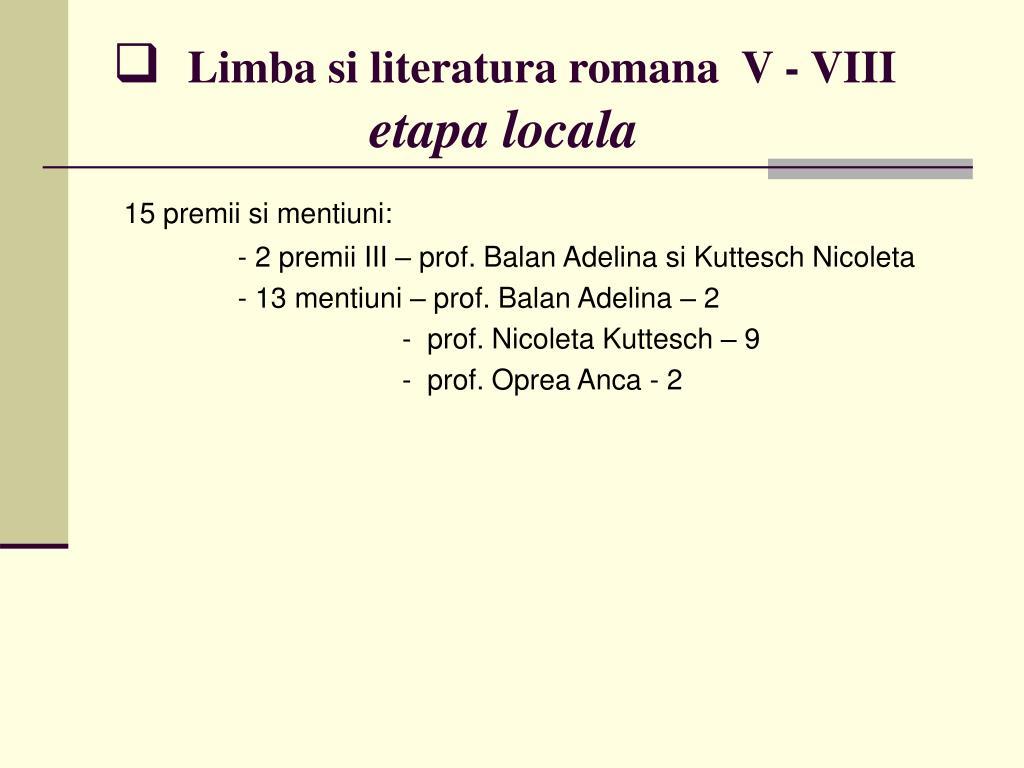 Limba si literatura romana  V - VIII