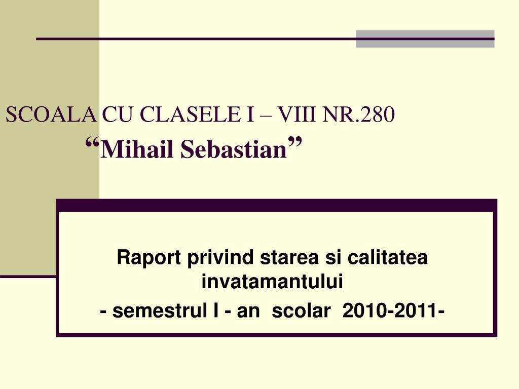 SCOALA CU CLASELE I – VIII NR.280