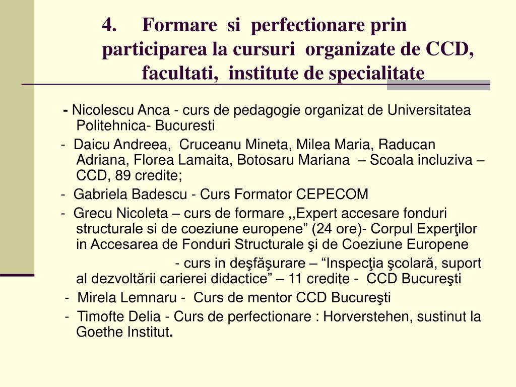 4.     Formare  si  perfectionare