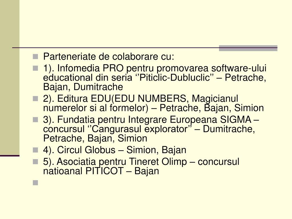 Parteneriate de colaborare cu: