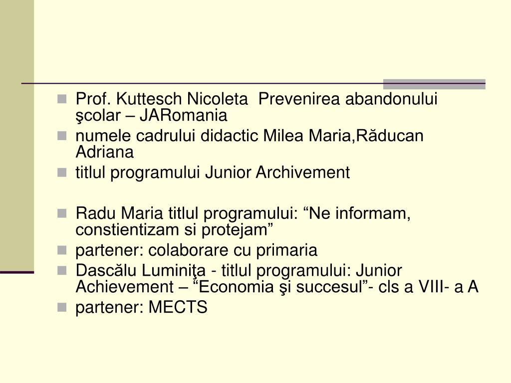 Prof. Kuttesch Nicoleta  Prevenirea abandonului şcolar – JARomania