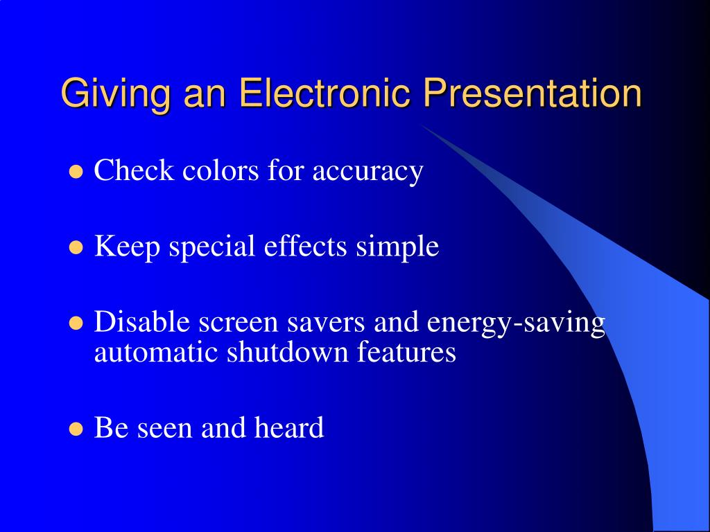 Giving an Electronic Presentation