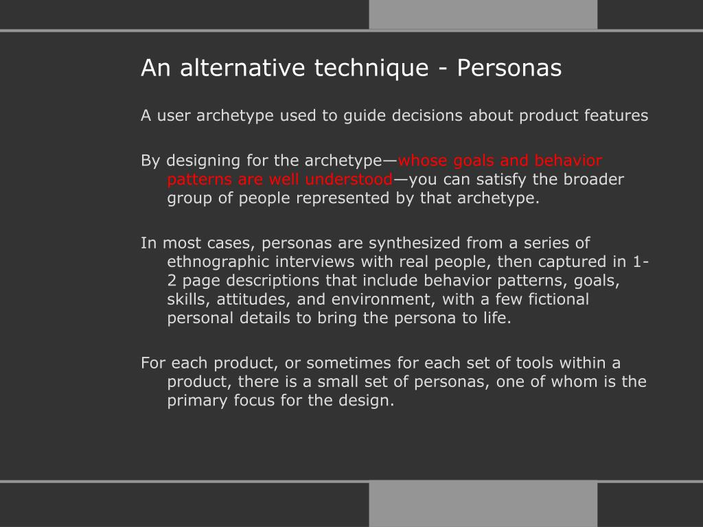 An alternative technique - Personas