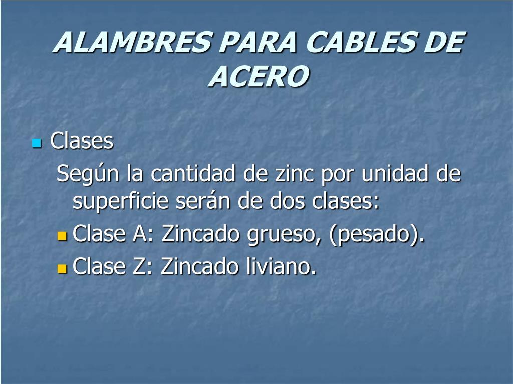 Ppt cables de acero powerpoint presentation id 198081 - Alambre de acero ...