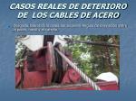 casos reales de deterioro de los cables de acero65