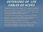 deterioro de los cables de acero40