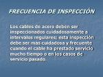 frecuencia de inspecci n