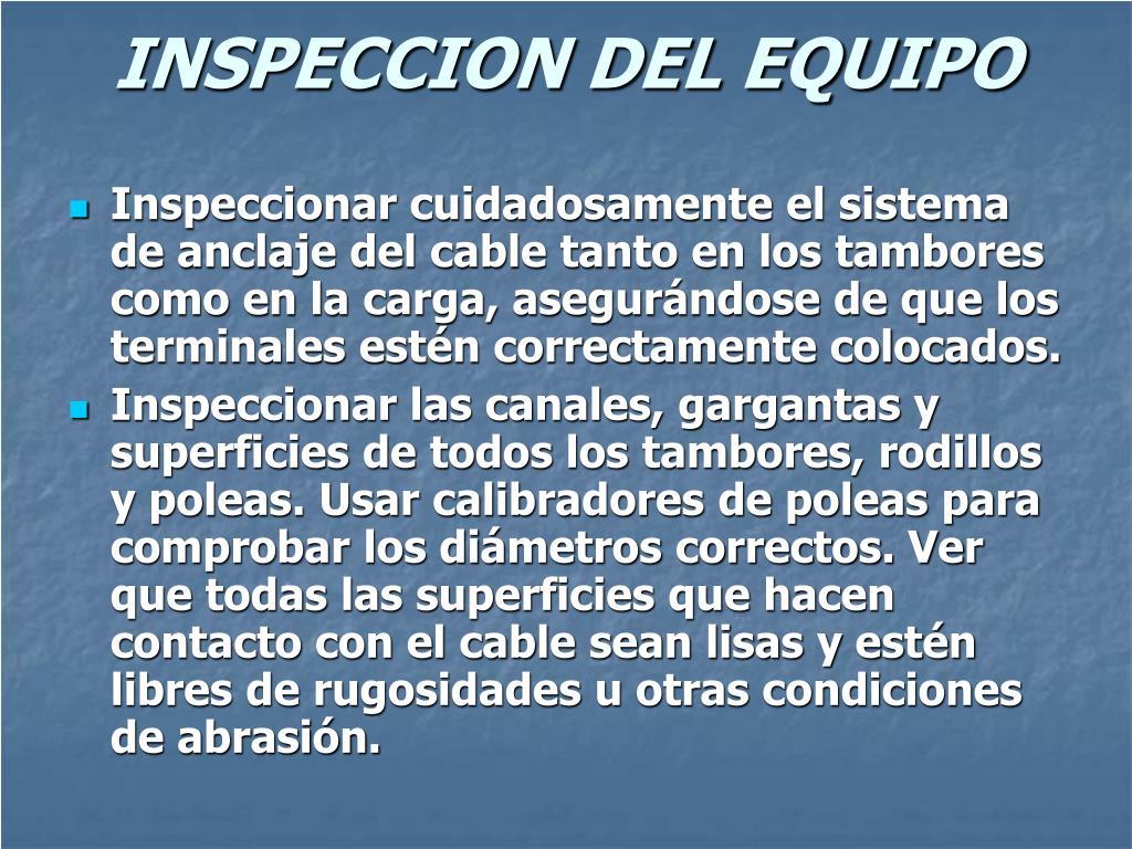 INSPECCION DEL EQUIPO
