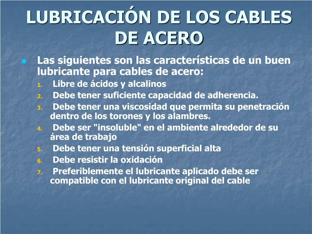 LUBRICACIÓN DE LOS CABLES DE ACERO