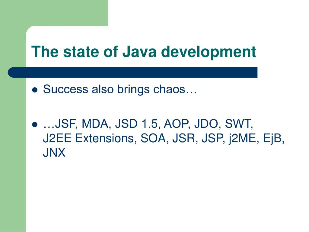 The state of Java development